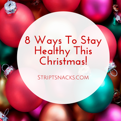 8 Ways to Stay Healthy This Christmas