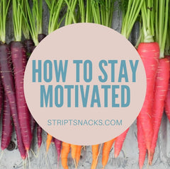 Stript Biltong tips for staying motivated