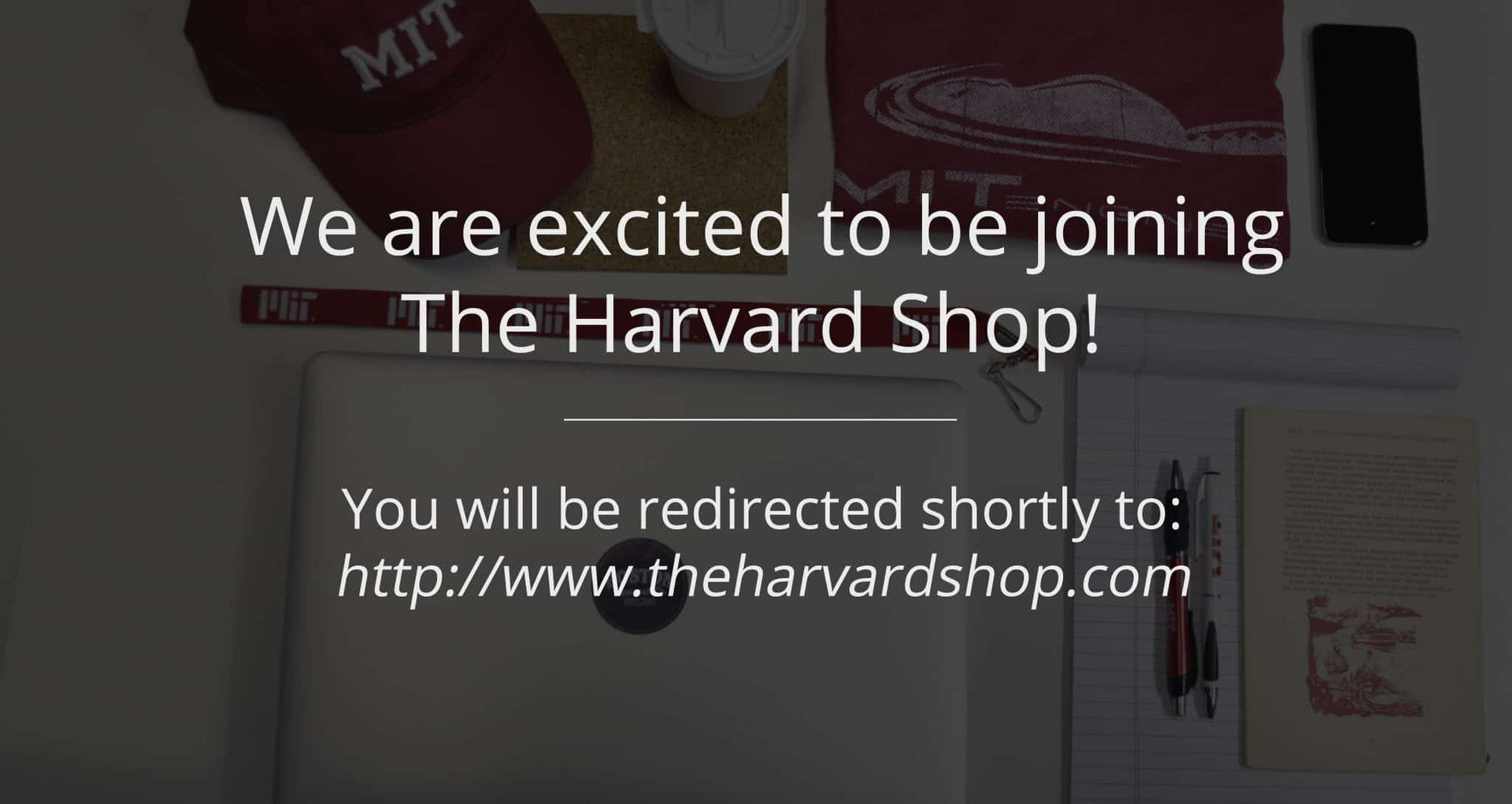 We're joining The Harvard Shop