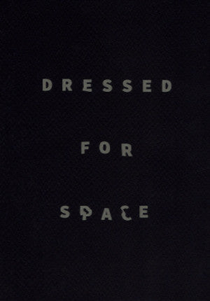 Seth Fluker, Dressed for Space *signed - Claire de Rouen Books