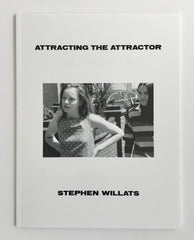 Stephen Willats, Attracting the Attractor - Claire de Rouen Books