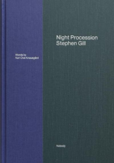Stephen Gill, Night Procession