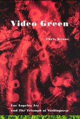 Chris Kraus, Video Green