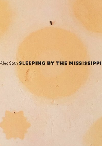 Alec Soth, Sleeping by the Mississippi with poster