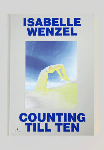 Isabelle Wenzel, Counting Till Ten