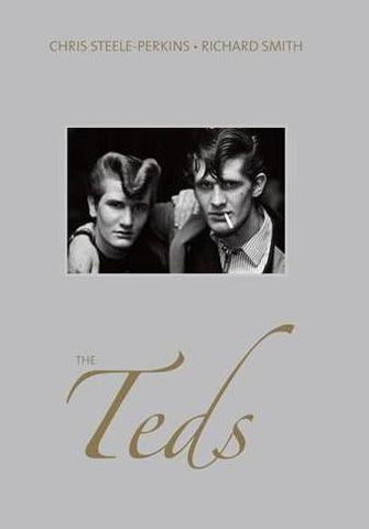 Chris Steele-Perkins & Richard Smith, The Teds - Claire de Rouen Books