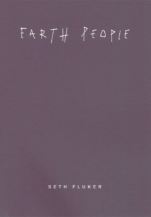 Seth Fluker, Earth People *signed - Claire de Rouen Books
