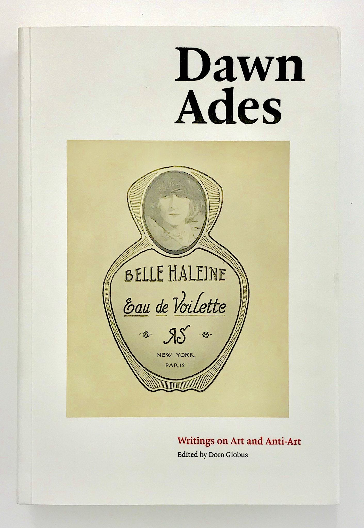 Dawn Ades, Writings on Art and Anti-Art - Claire de Rouen Books