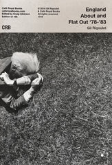 Gil Rigoulet, England About and Flat Out '78-'83 - Claire de Rouen Books