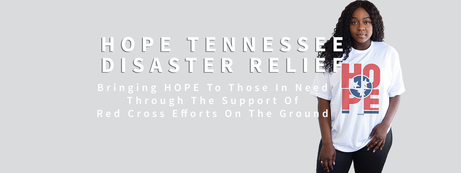 HOPE Tennessee Supporting The Red Cross Through The Work and Efforts of Sevenly.org