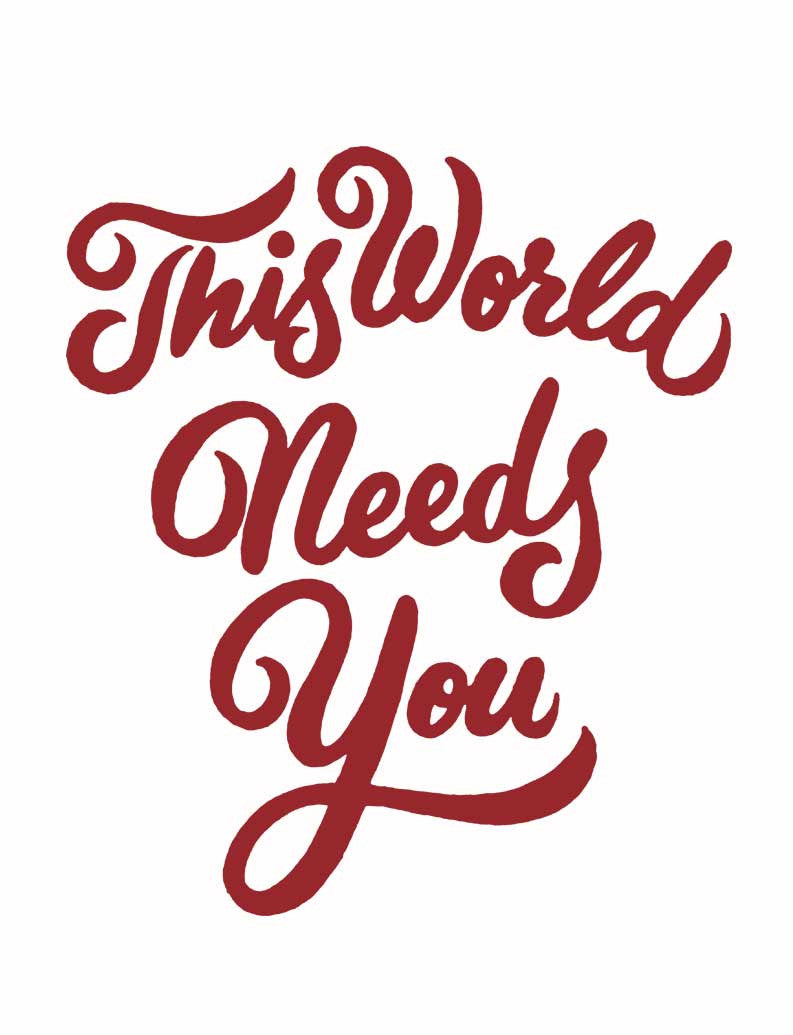 This World Needs You Triblend Short Sleeve Tee