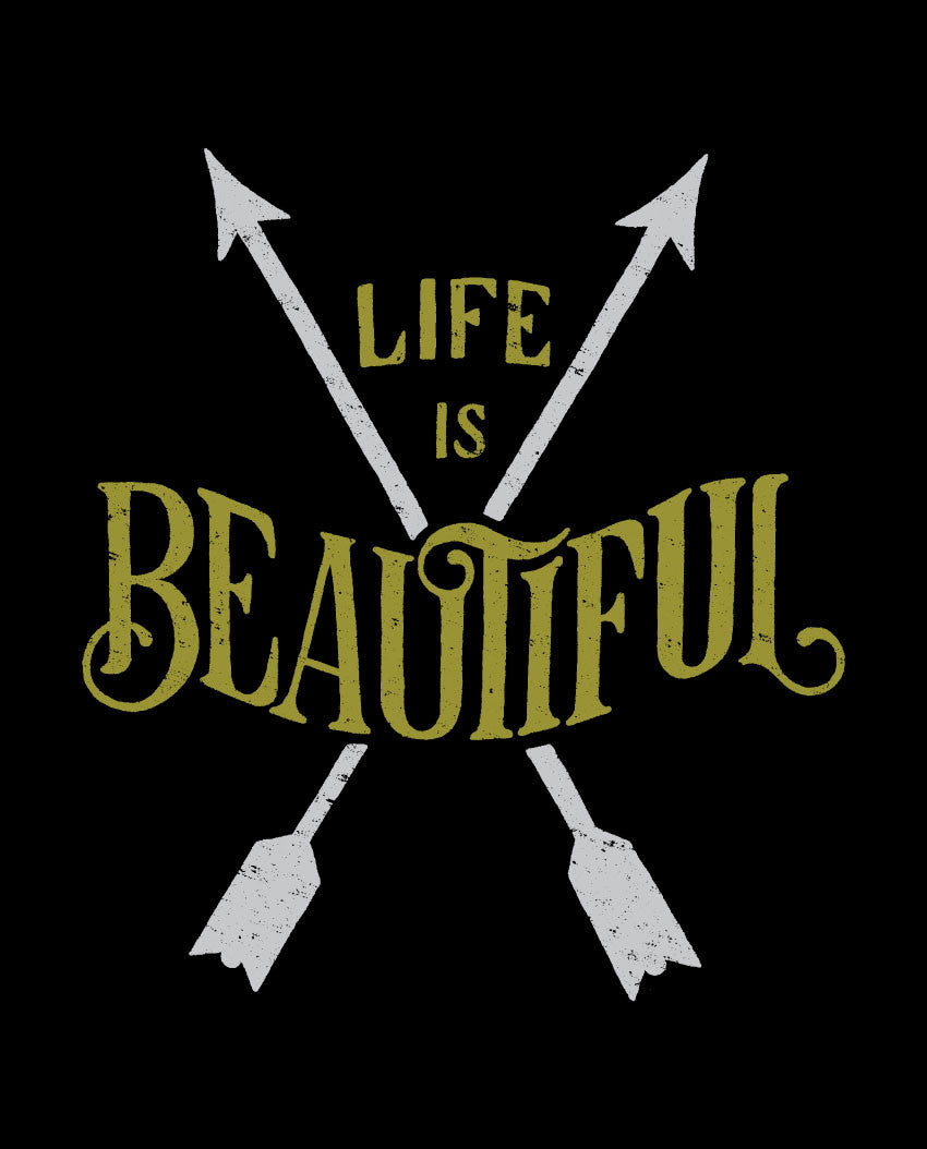 Life Is Beautiful Unisex Hoodie