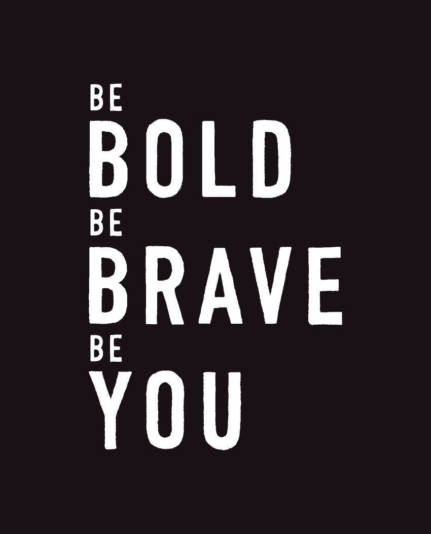 Bold Brave You Fitted Tee