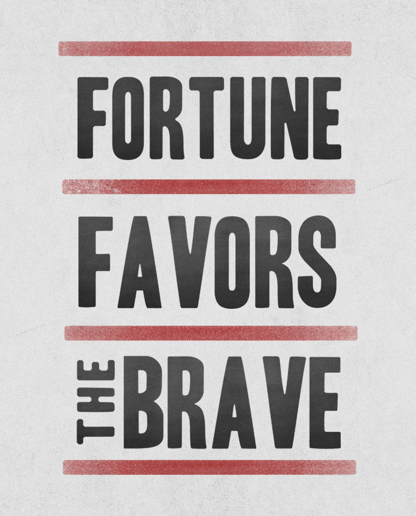 Fortune Favors The Brave Flowy V Neck