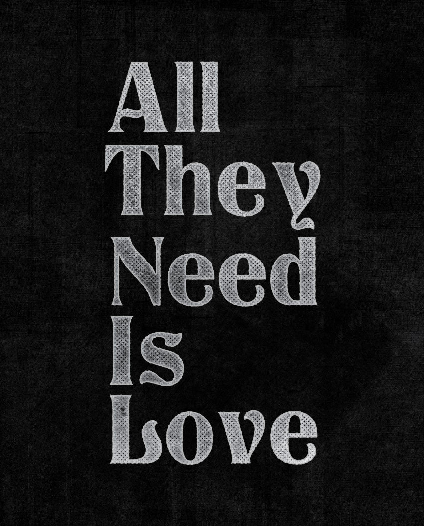All They Need Is Love Fitted Tee