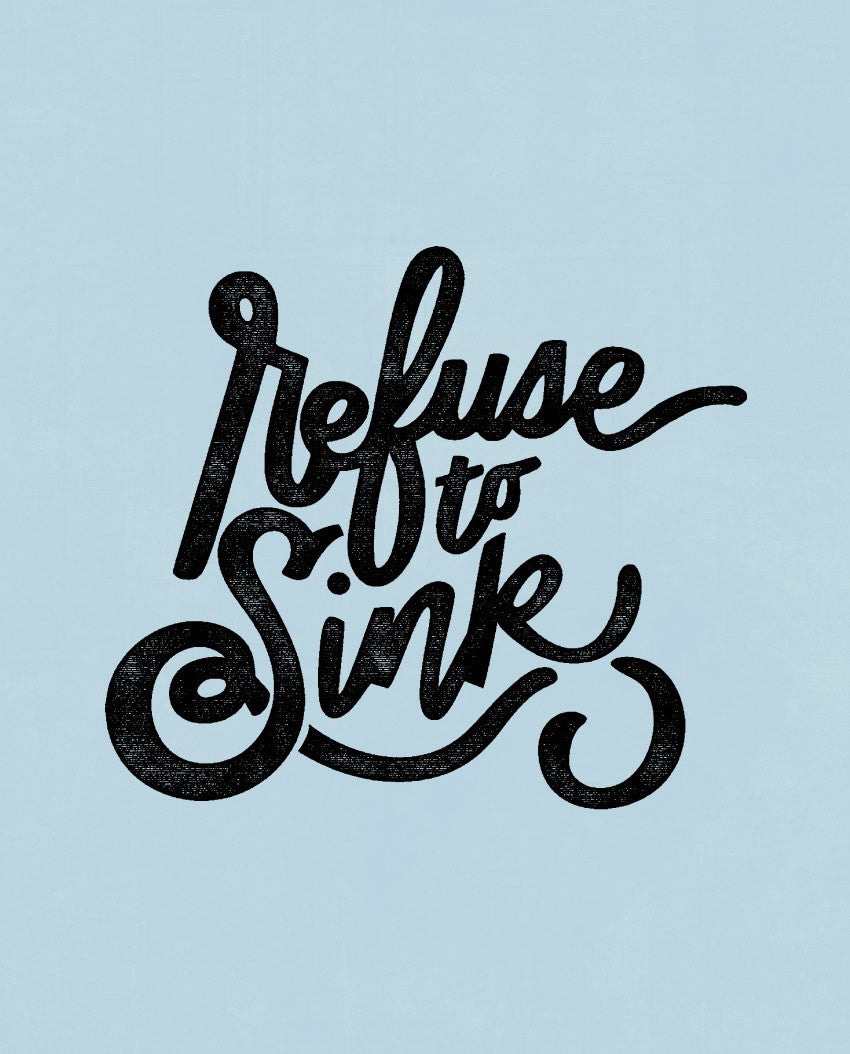 Refuse To Sink Fitted Tee
