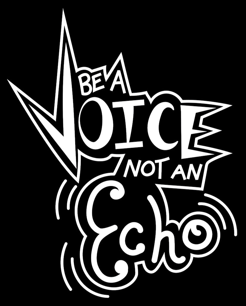 BE A VOICE NOT AN ECHO Womens Black Muscle Tank