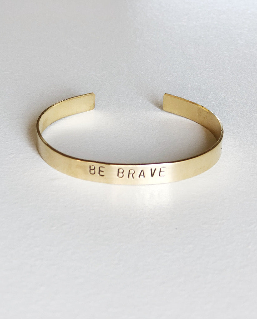 BE BRAVE Hand-Stamped Brass Cuff