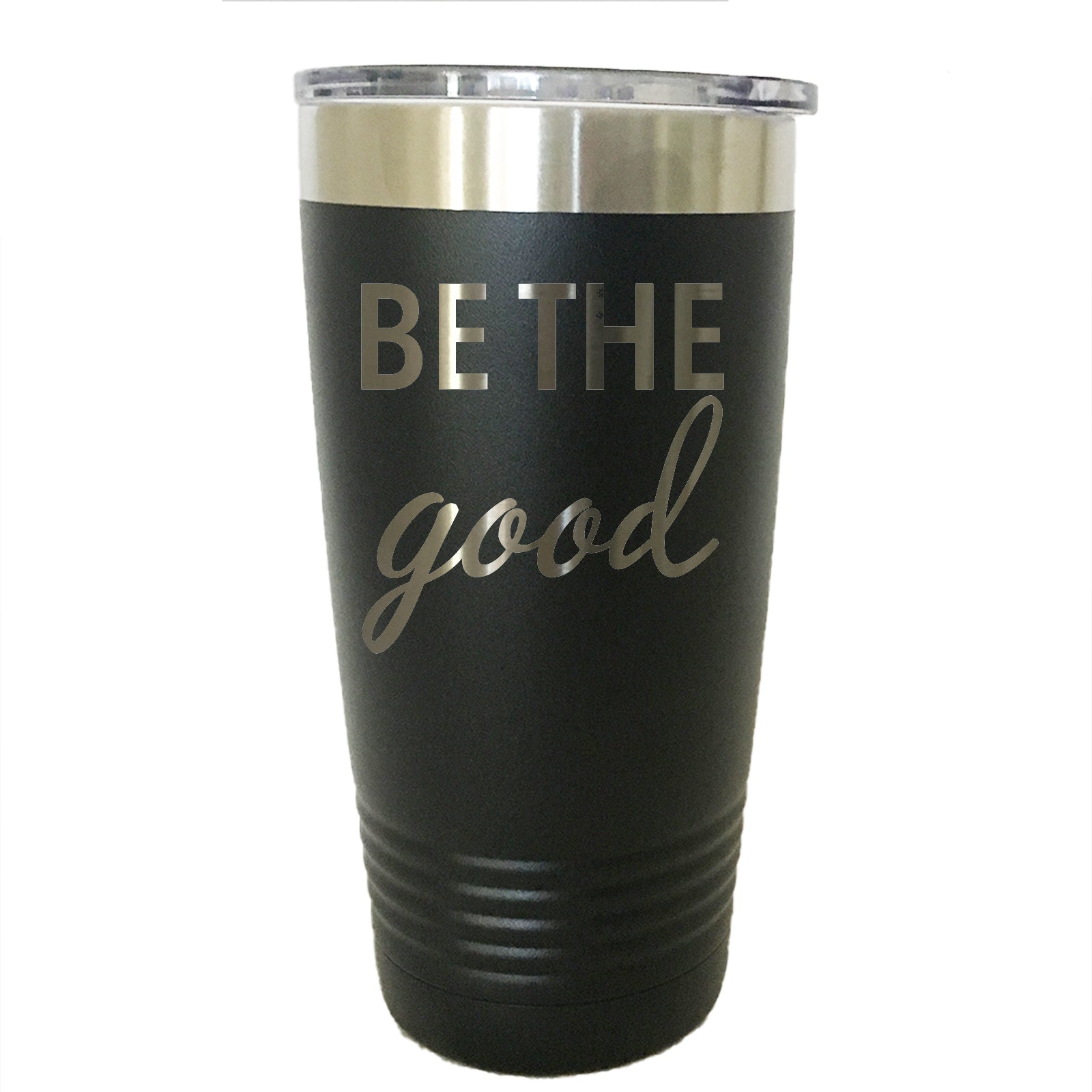 Be The Good - Tumbler Drinkware