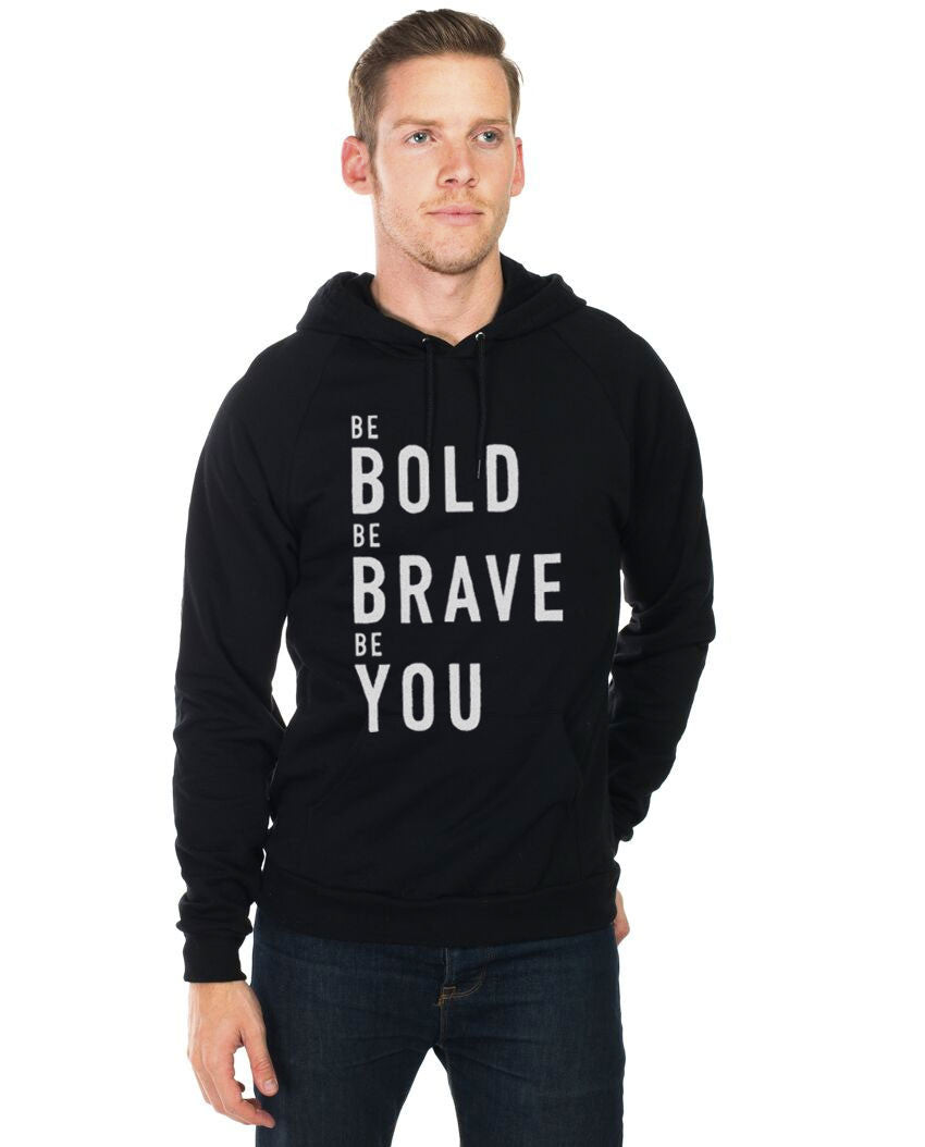 Bold Brave You Unisex Hoodie