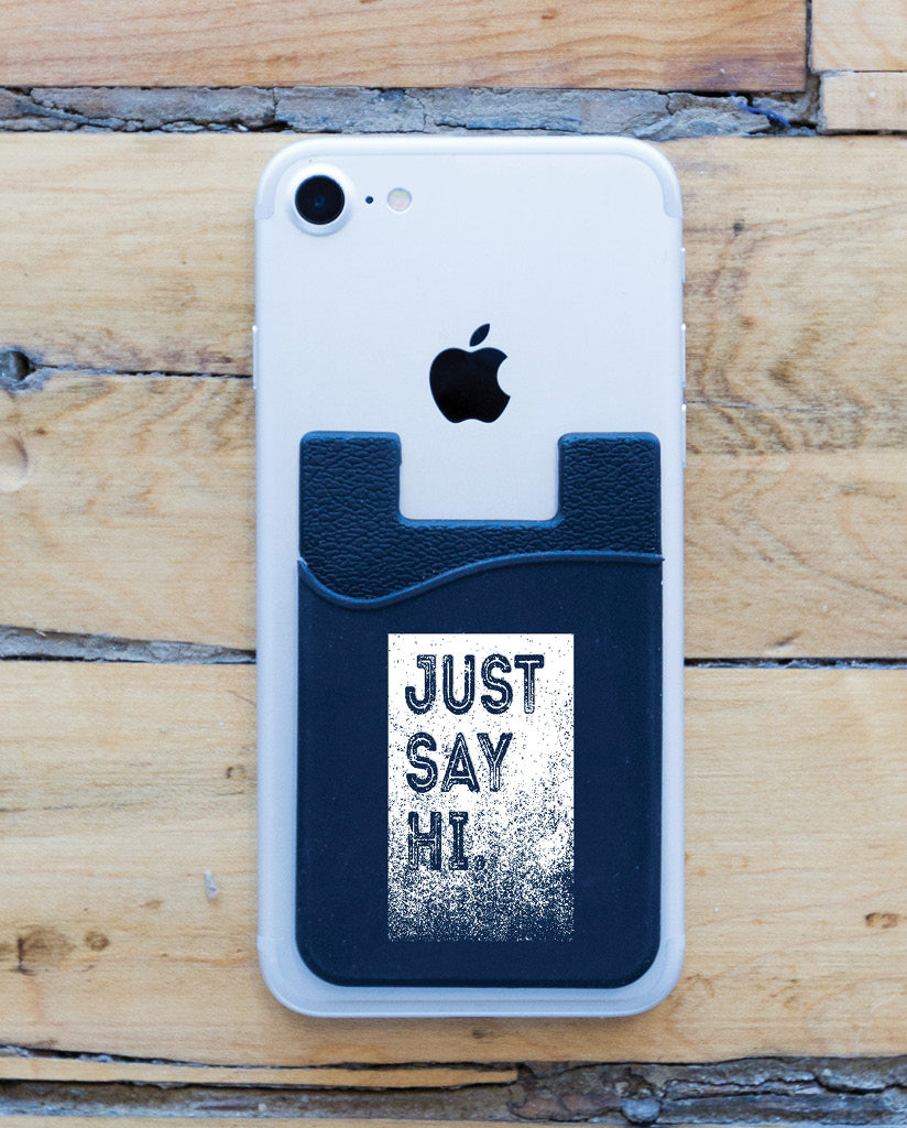 "CANTY ""JUST SAY HI"" Cell Phone Wallet"