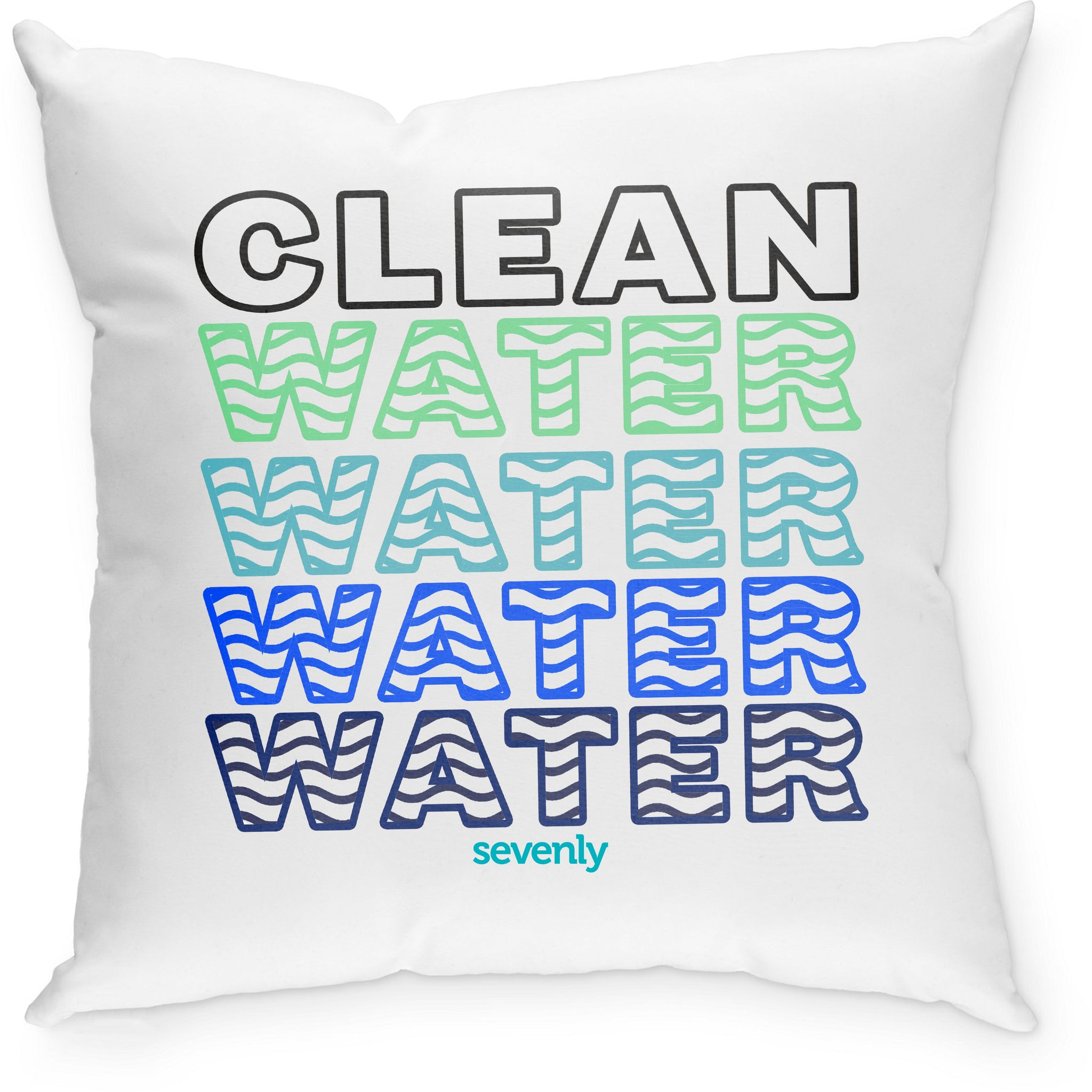 SEVENLY HOME GOODS - COTTON CANVAS THROW PILLOW - Clean Water Water Water