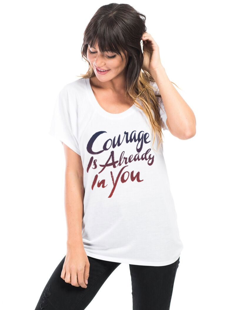 Courage Is Already In You Flowy Raglan