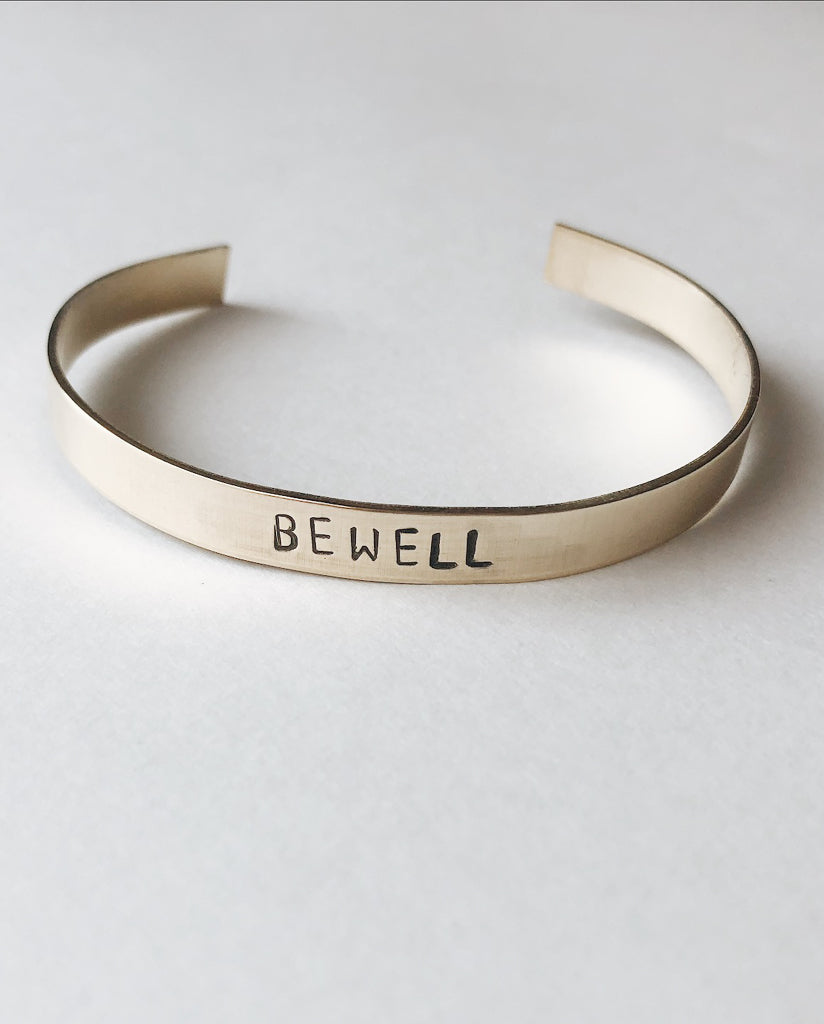 BE WELL Hand-Stamped Brass Cuff
