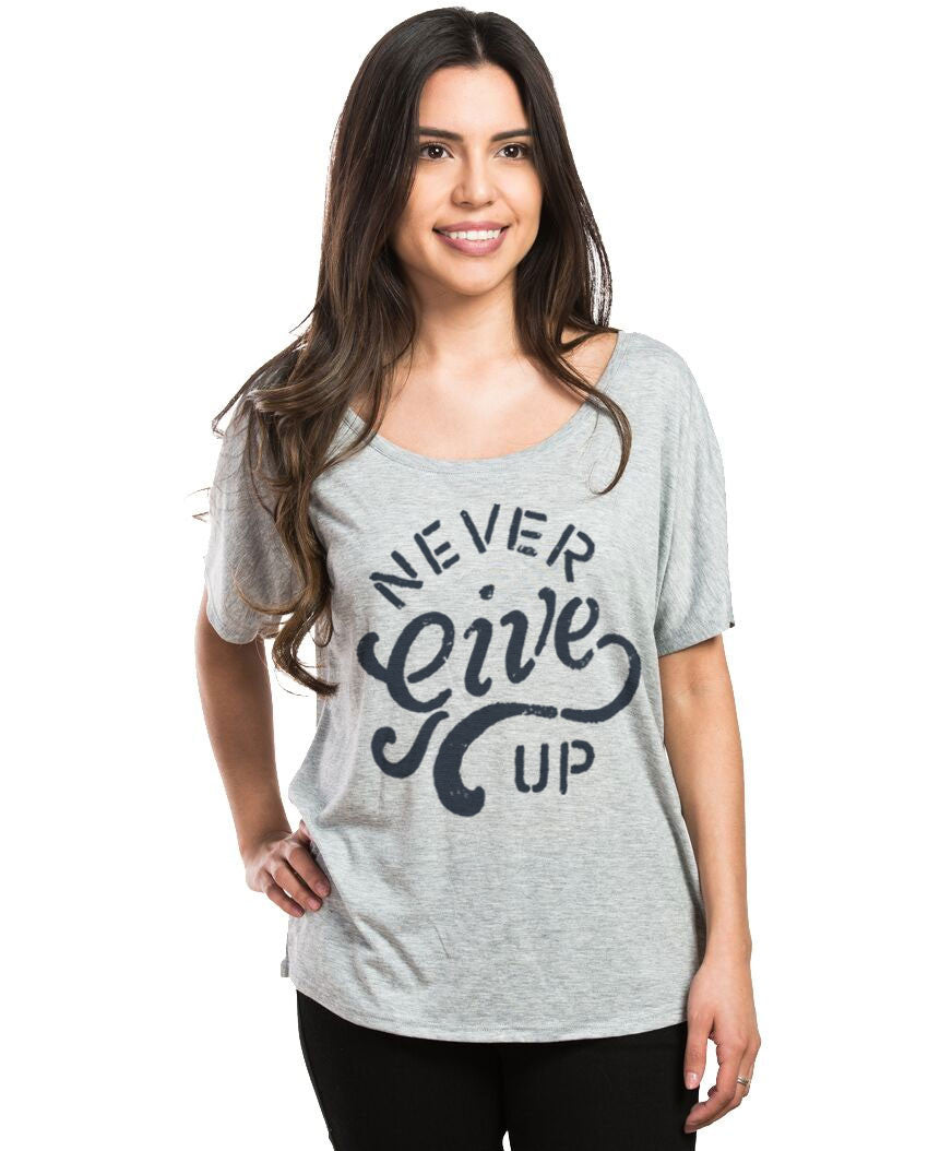 Never Give Up Flowy Dolman
