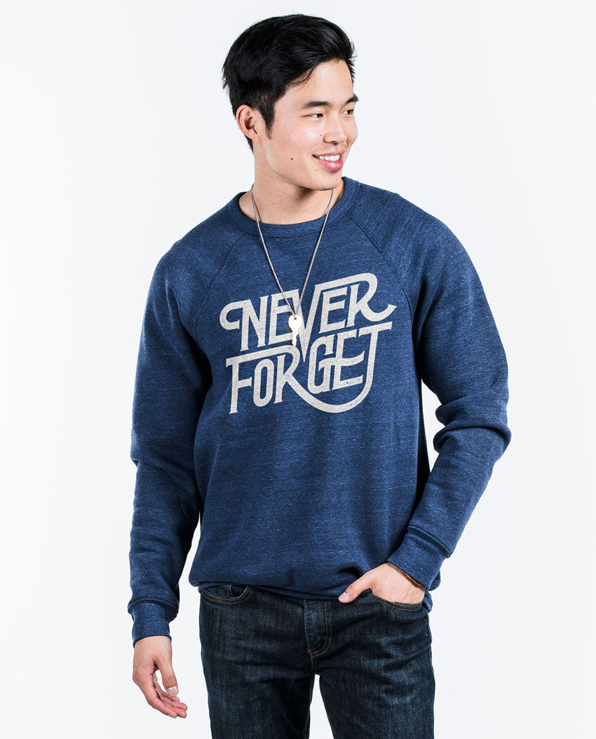 Never Forget Fleece Crew Neck Sweatshirt