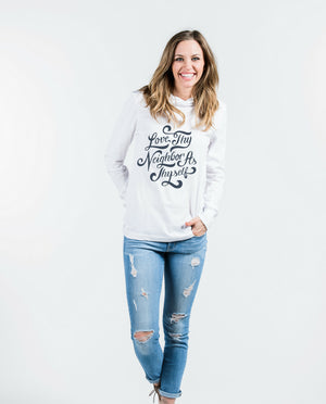 Love Thy Neighbor Unisex Long Sleeve Hoodie