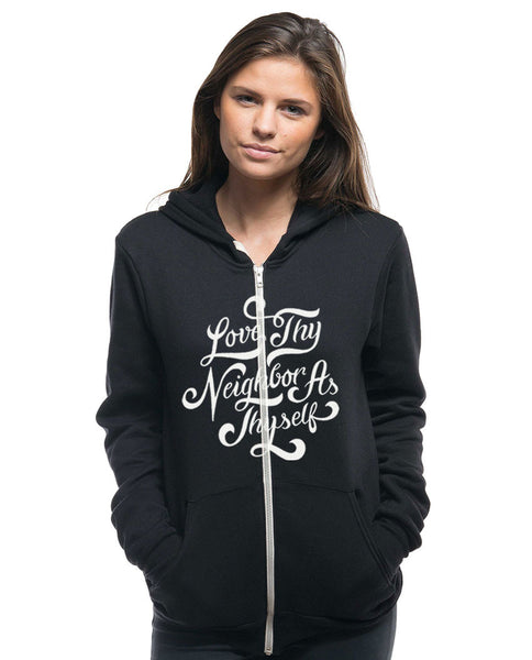 Love Thy Neighbor Womens Hoodie