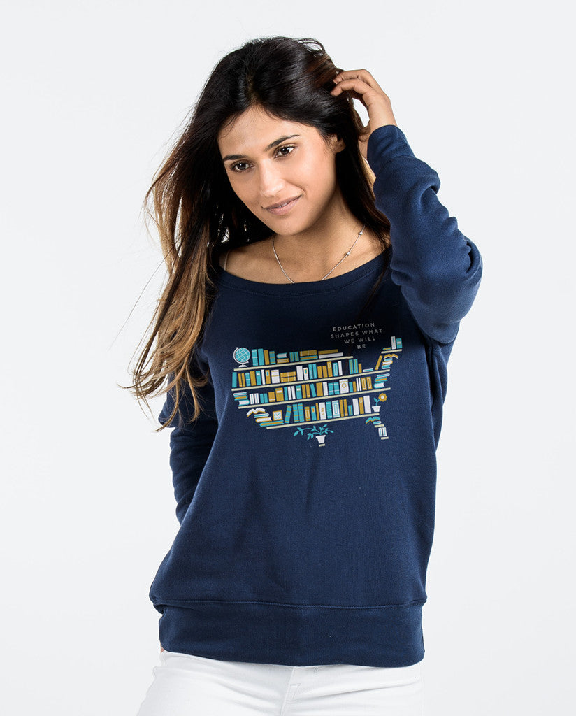 EDUCATION SHAPES WHAT WE WILL BE Womens Navy Slouchy Sweatshirt