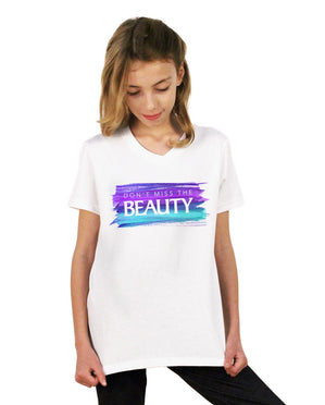 Dont Miss The Beauty Youth White Jersey Short Sleeve V Neck Tee