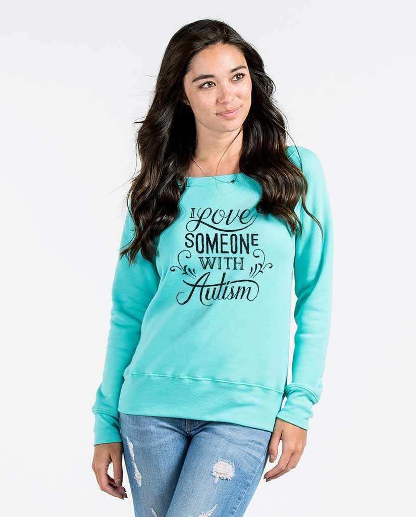 I Love Someone With Autism Womens Blue Slouchy Sweatshirt