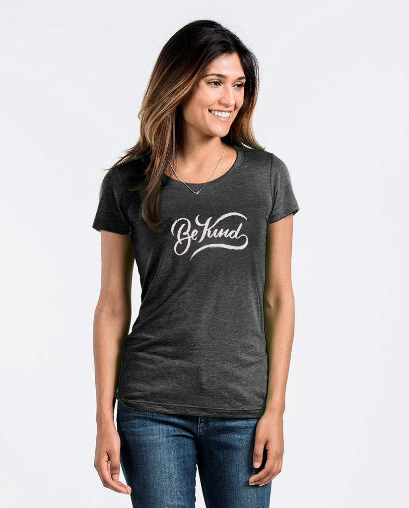 Be Kind Womens Women's Poly/Cotton Tee