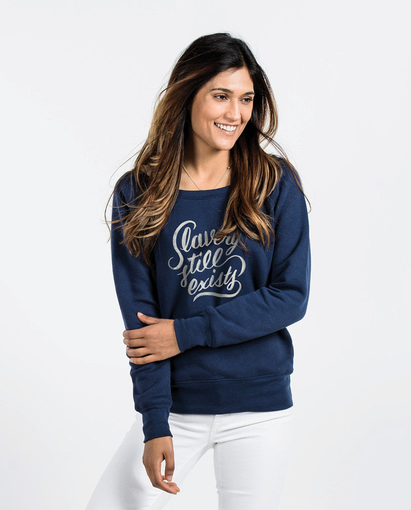 SLAVERY STILL EXISTS Womens Navy Slouchy Sweatshirt