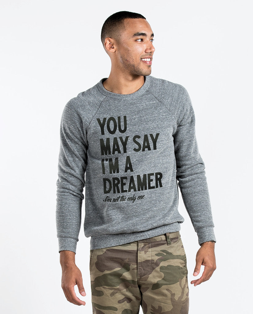 YOU MAY SAY I'M A DREAMER - Men's Grey Crew Neck Sweatshirt