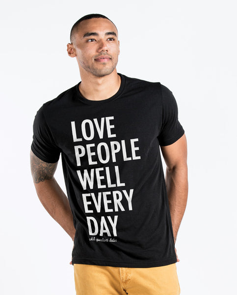 LOVE PEOPLE WELL EVERY DAY MENS Premium Fitted Tee