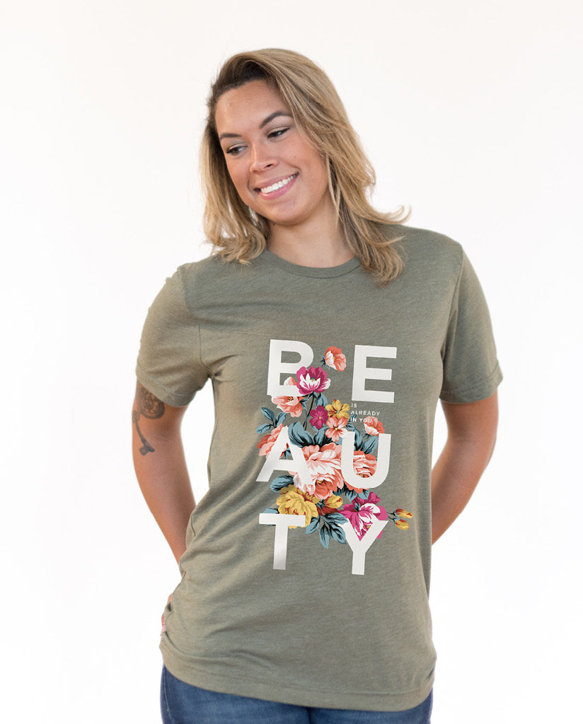 BEAUTY IS ALREADY IN YOU Unisex Olive Tee