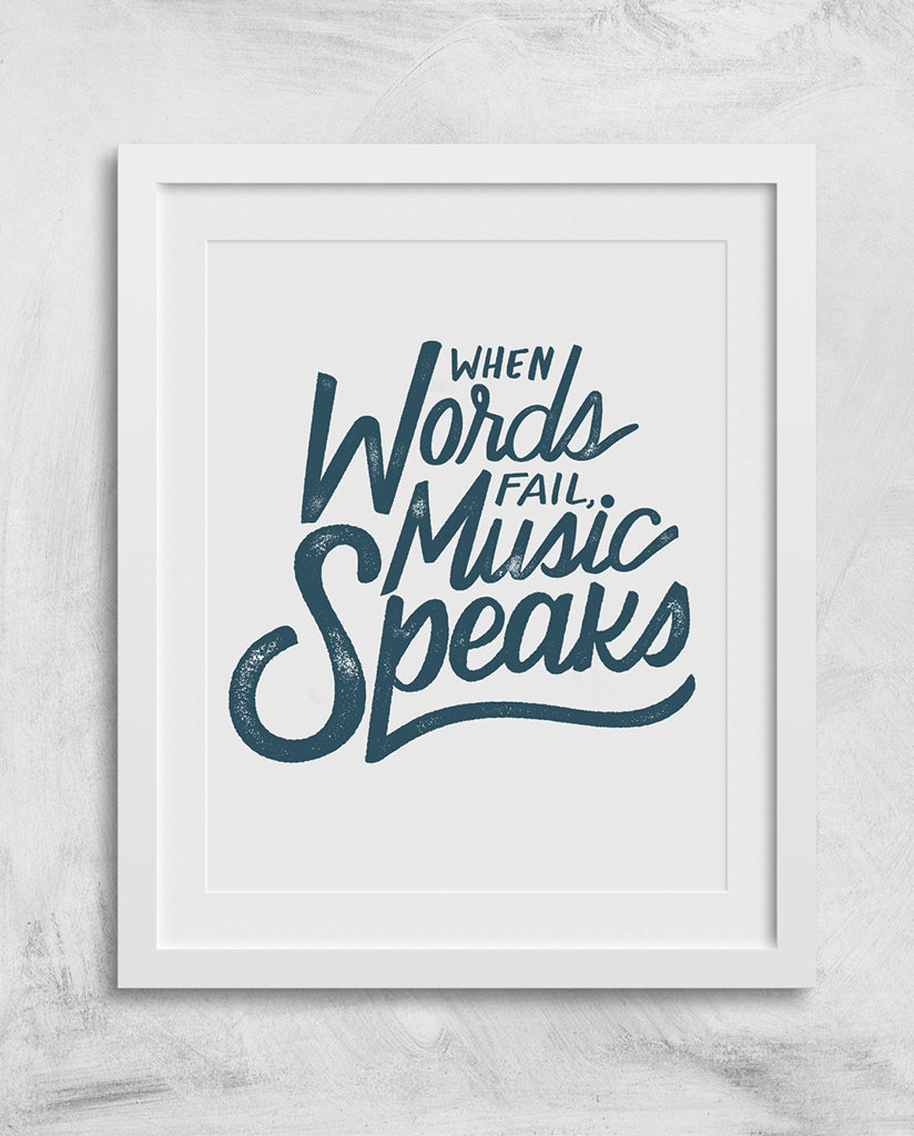 WHEN WORDS FAIL MUSIC SPEAKS SEVENLY Wall Art