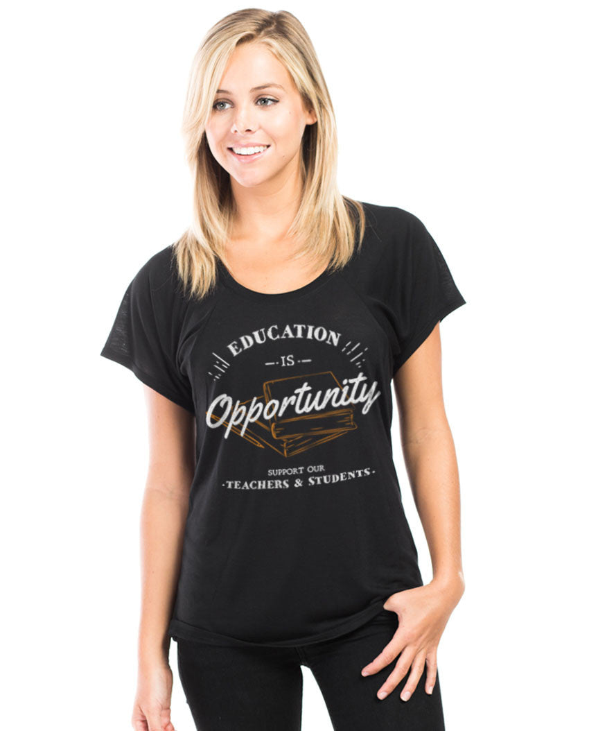 Education Is Opportunity Flowy Raglan