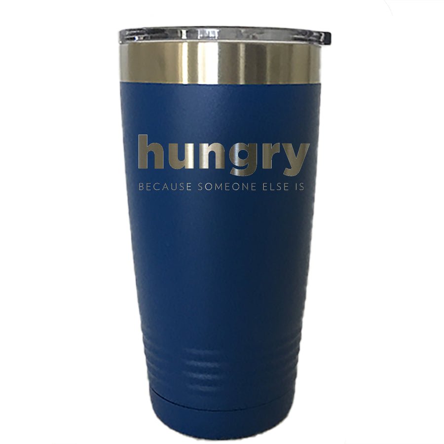 HUNGRY - Tumbler Drinkware