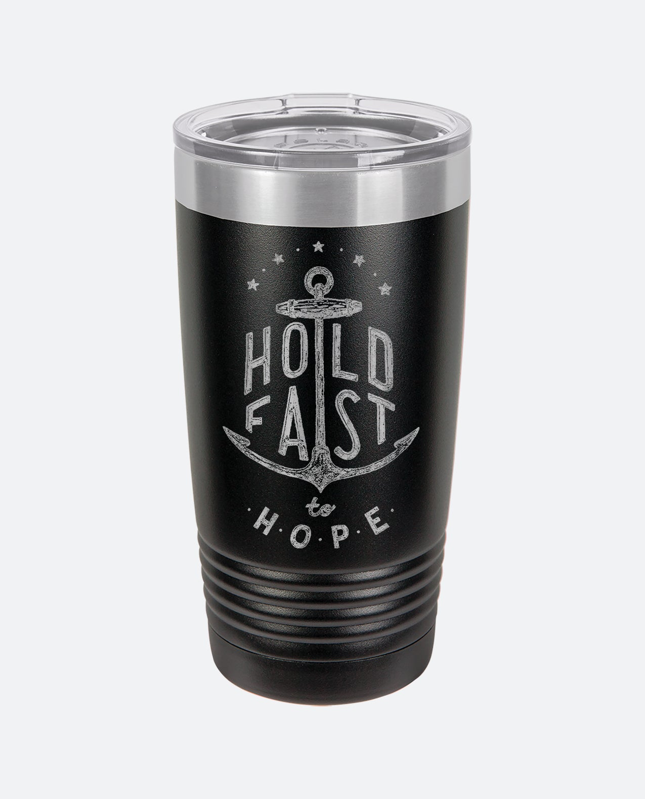 Hold Fast - Tumbler Drinkware