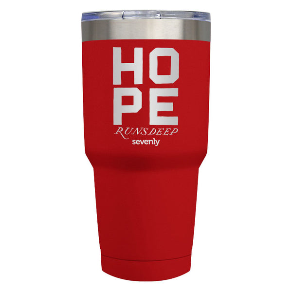 HOPE RUNS DEEP - Tumbler Drinkware