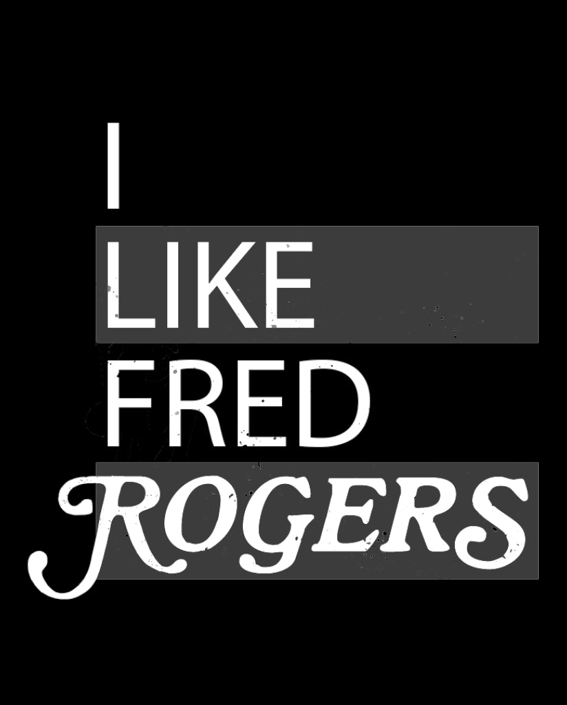 I LIKE FRED ROGERS Unisex Grey Short Sleeve Tee