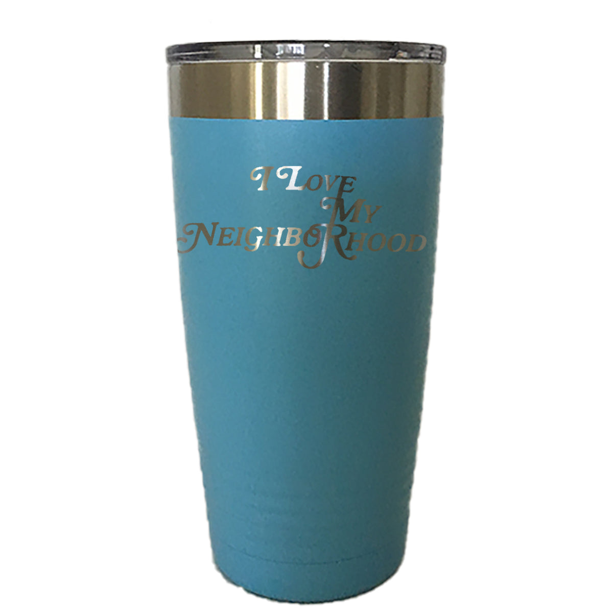 I Love My Neighborhood - Tumbler Drinkware