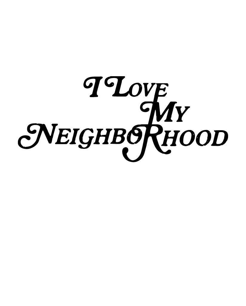 I LOVE MY NEIGHBORHOOD Unisex Ash Unisex Short Sleeve Tee