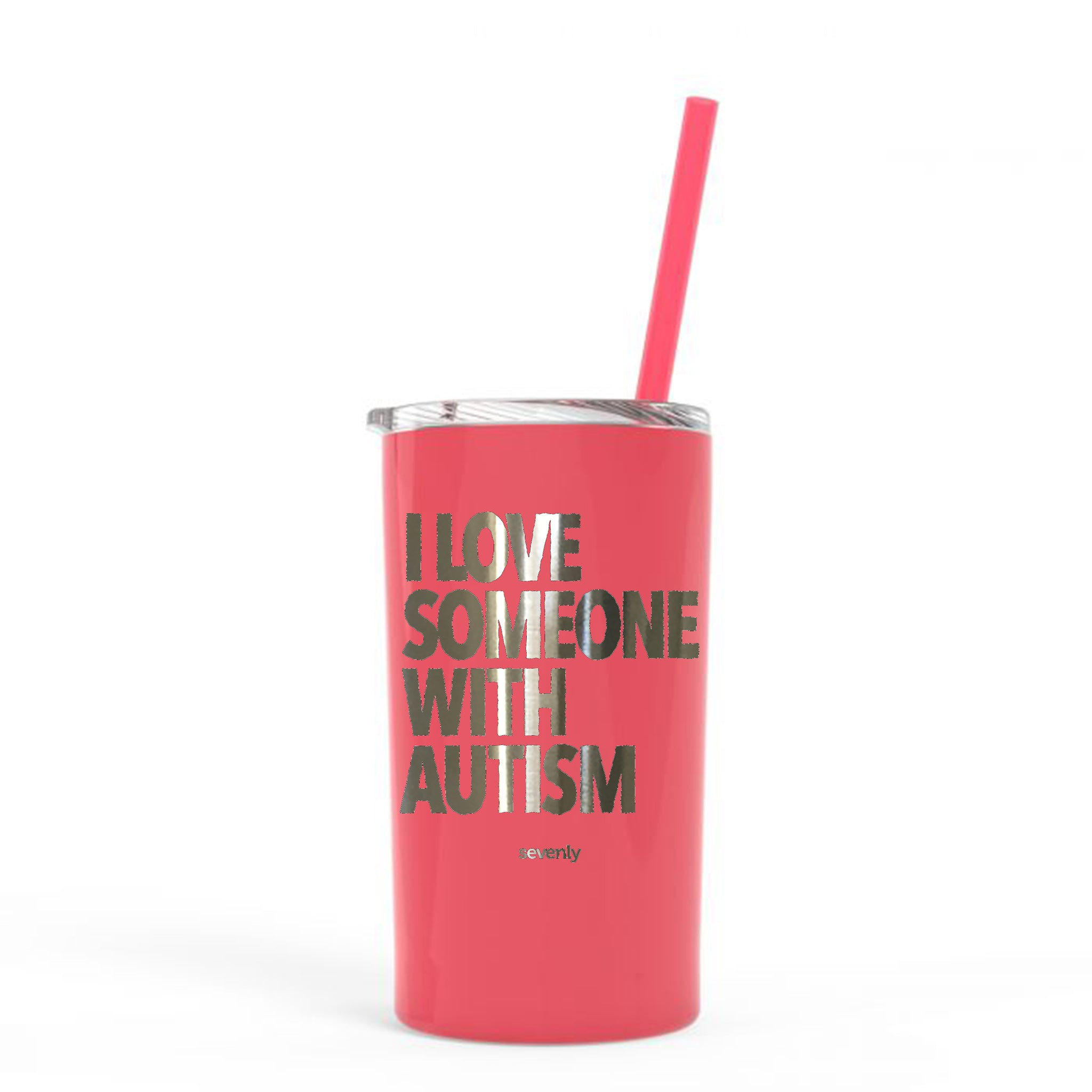 I Love Someone With Autism - Super Slim 12 Ounce Stainless Steel Insulated Tumbler With Straw