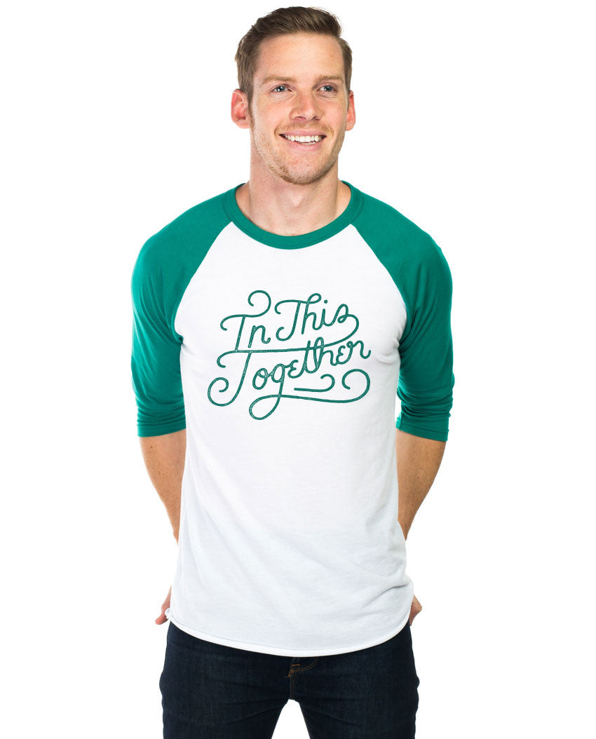 In This Together Unisex Baseball Tee